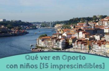 Que ver en Oporto con niños